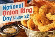 Happy National Onion Ring Day! June 22 National Onion ...