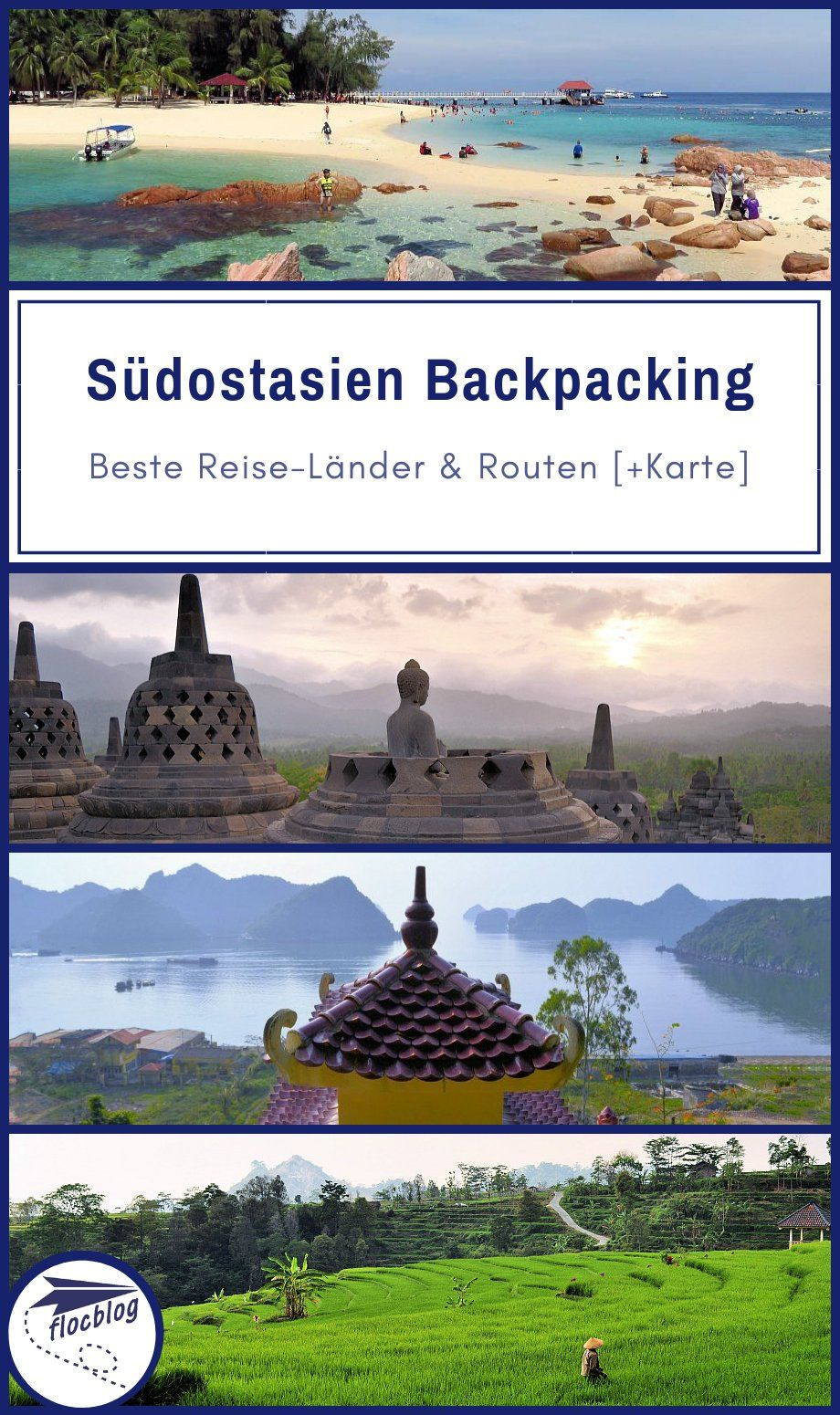 Südostasien Backpacking: Beste Reise-Länder & Routen [+Karte]