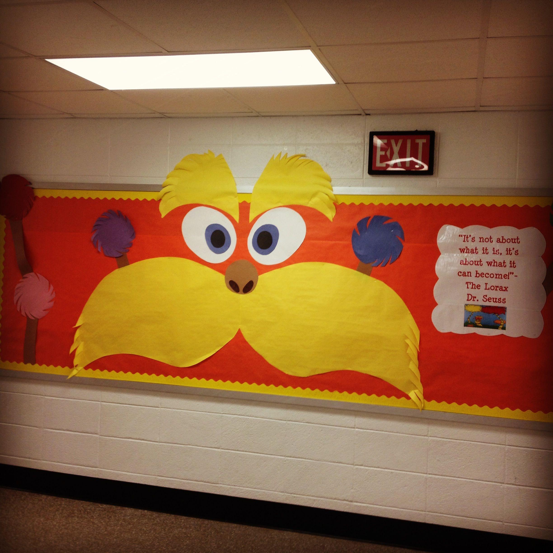 Lorax bulletin board Dr. Seuss | Classroom | Pinterest | Lorax ...