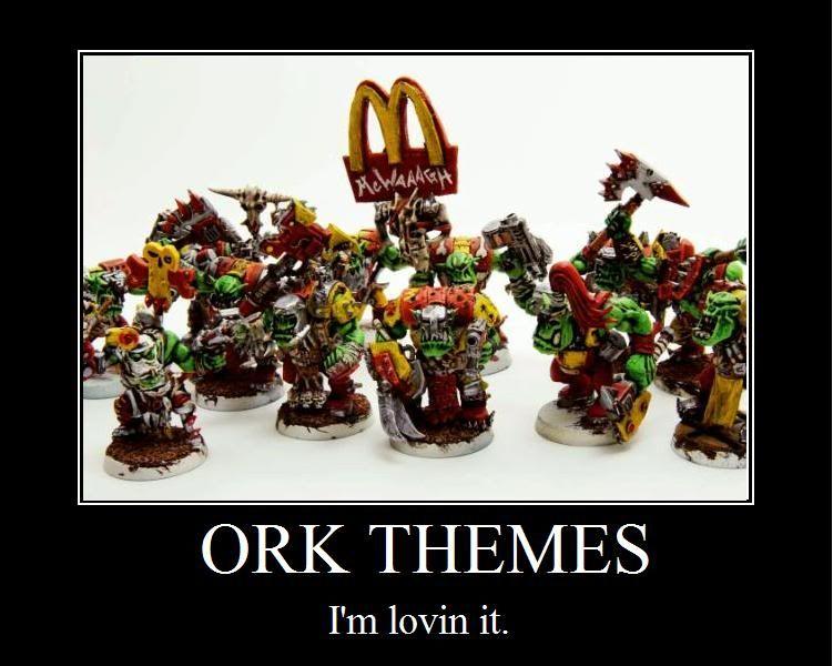 Motivational Orks Image Warhammer 40k Fan Group Desura