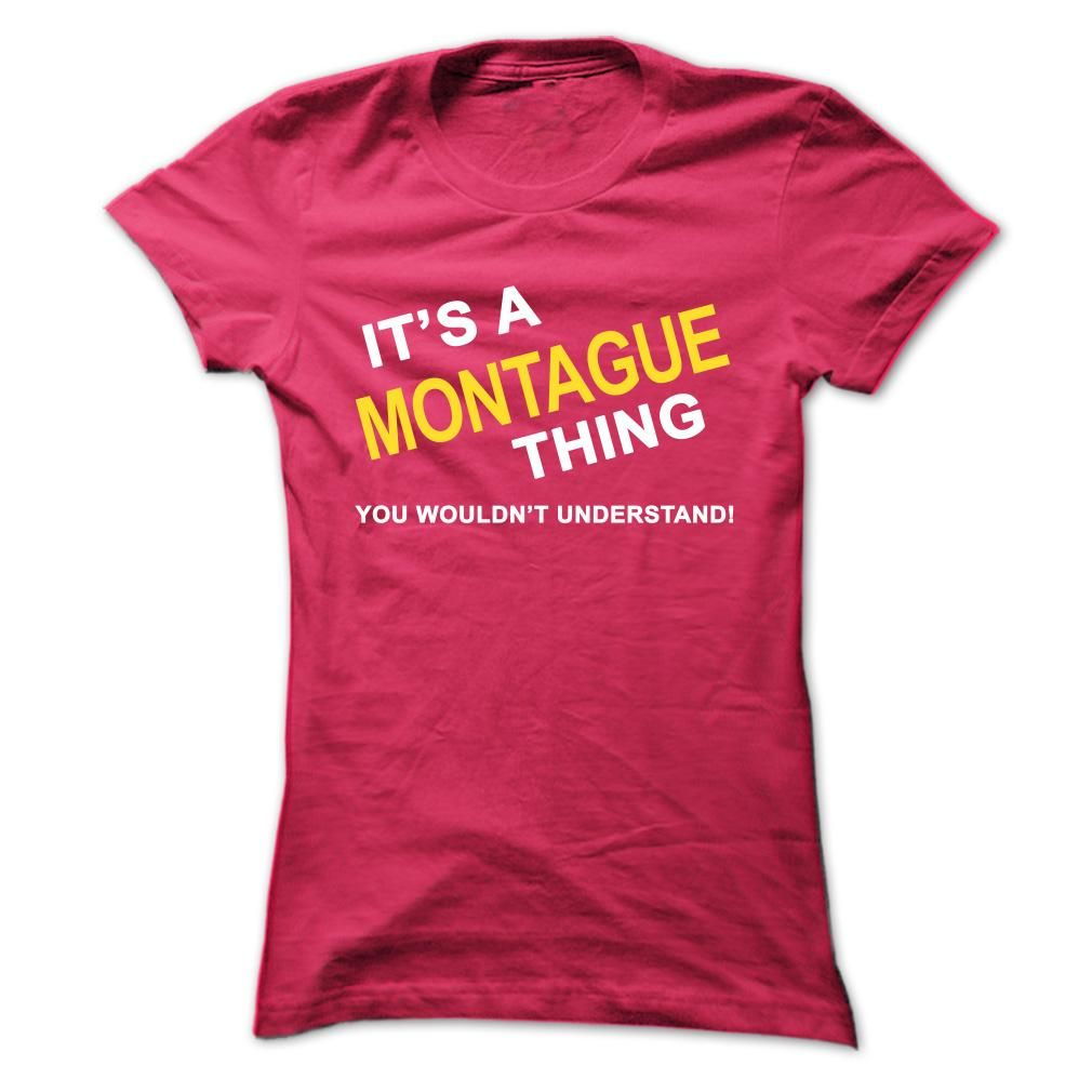 Its A Montague Thing