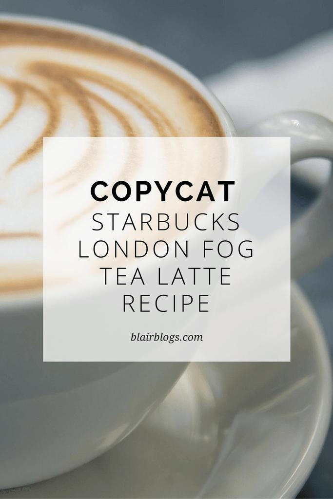 Copycat starbucks london fog tea latte recipe blairblogs copycat starbucks london fog tea latte recipe blairblogs solutioingenieria Images