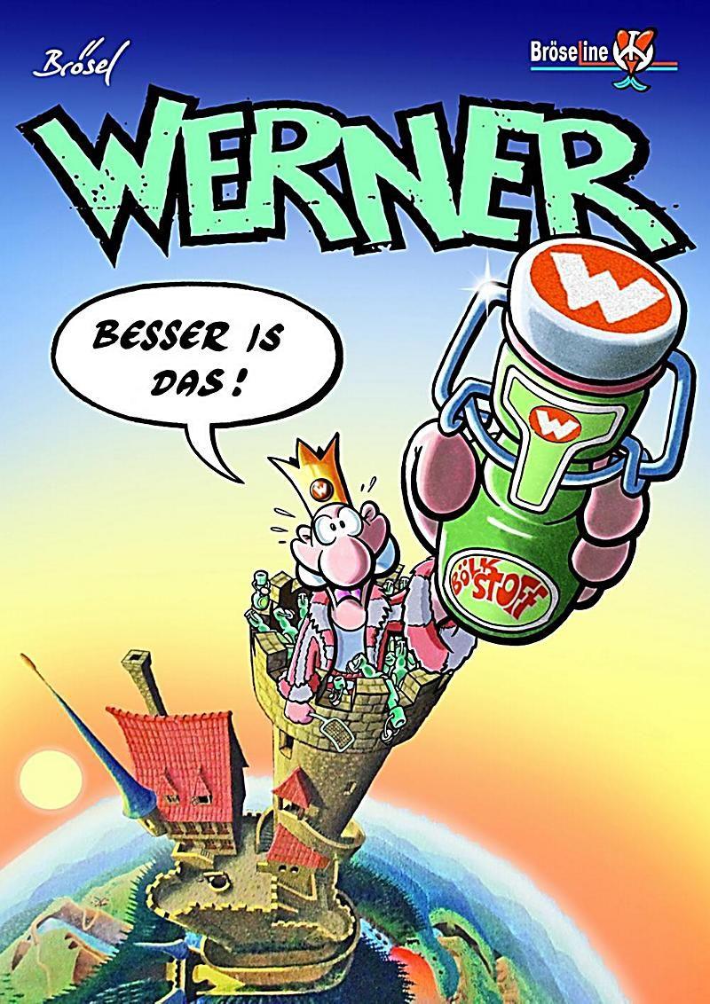 Werner Besser Is Das Buch Von Brosel Versandkostenfrei Bei Weltbild De Geburtstag Comic Bucher Werner
