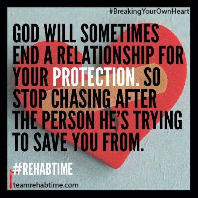 Positive Quotes About Relationships Ending: God Will End A Relationship...