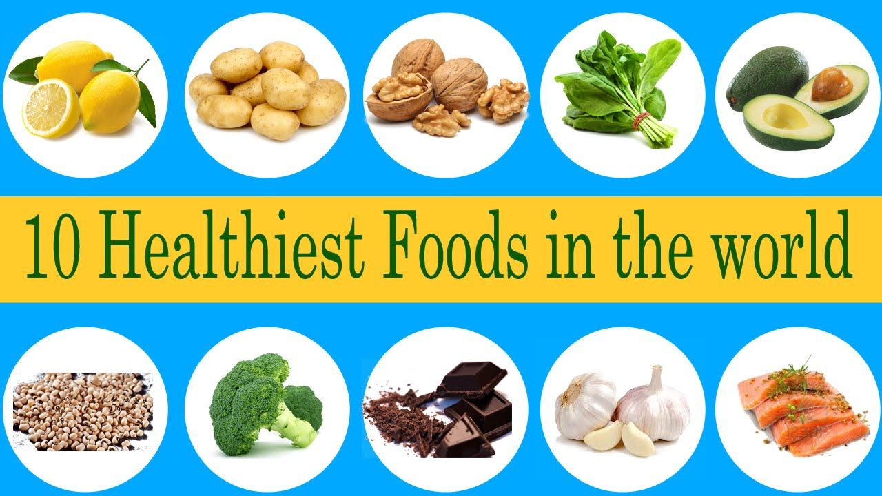 10 most healthiest foods for human body in the world