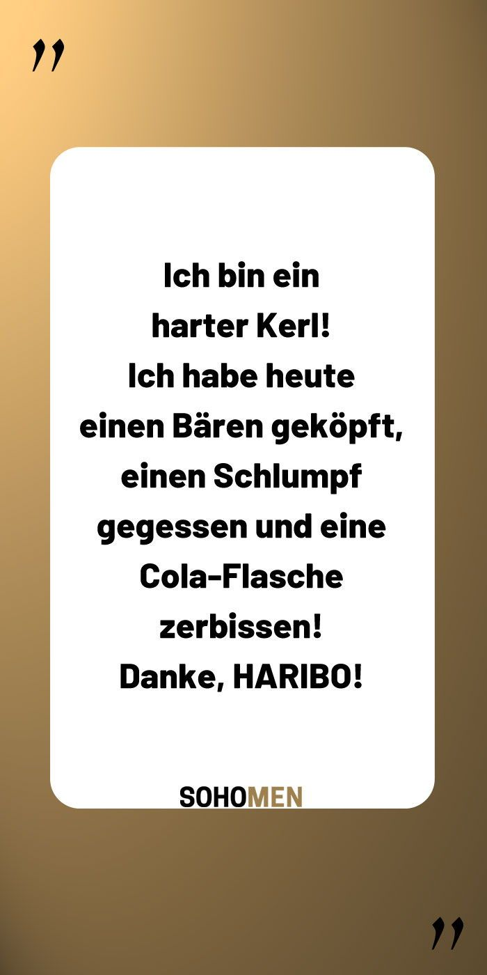 Lustige Sprüche Lustig Witzig Funny Haribo Ich Bin Ein