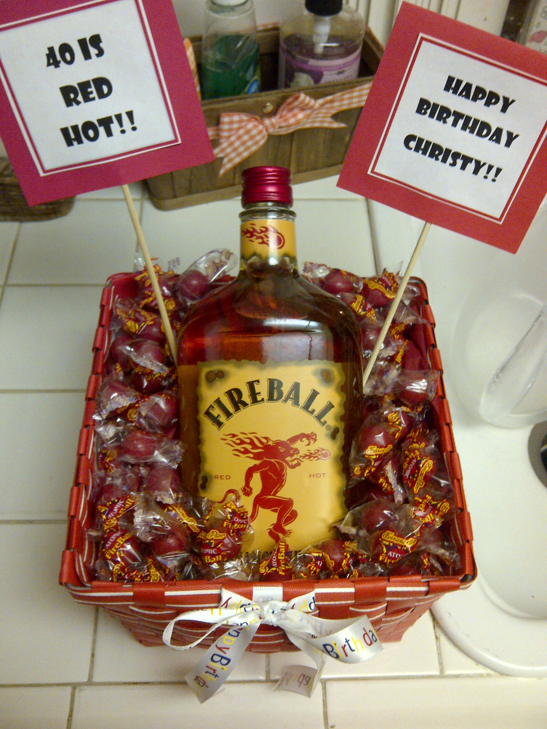 40 is red hot fireball cinnamon whiskey with atomic