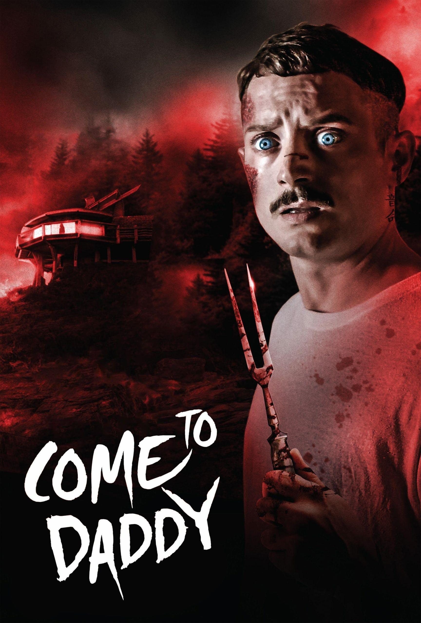 film kijken Come to Daddy (België Versie) dutch in 2020