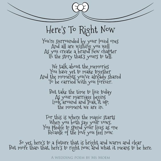 Here S To Right Now Wedding Poem Wedding Spruche Hochzeit