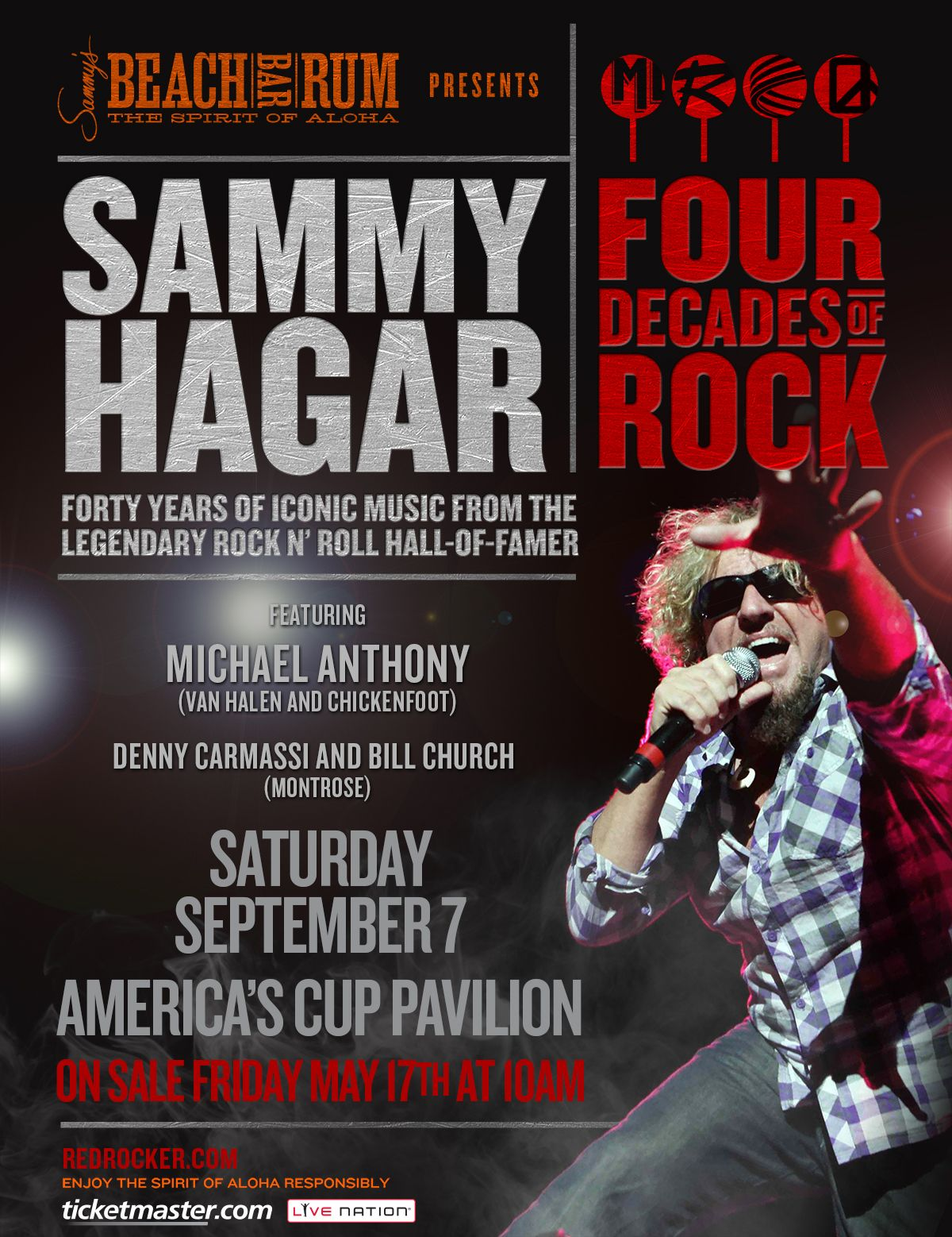 Sammy Hagar Celebrates Four Decades Of Rock At America S Cup Pavilion On Saturday September 7th Rock And Roll Fantasy Concert Posters Band Posters