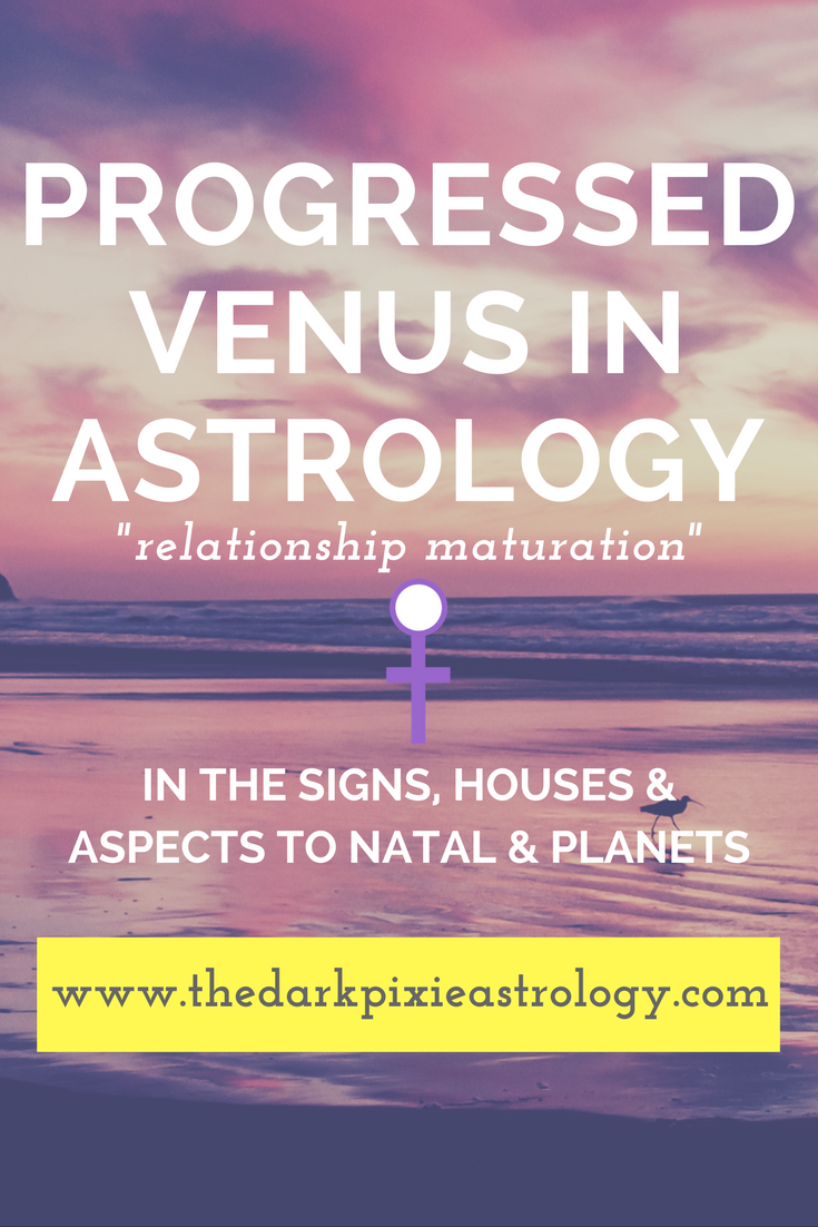 Progressed venus interpretations in the signs houses and aspects progressed venus nvjuhfo Image collections