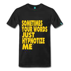 Hypnotize - TShirt | Webshop: http://hiphopgoldenage.spreadshirt.com/i-know-A16432374/customize/color/2