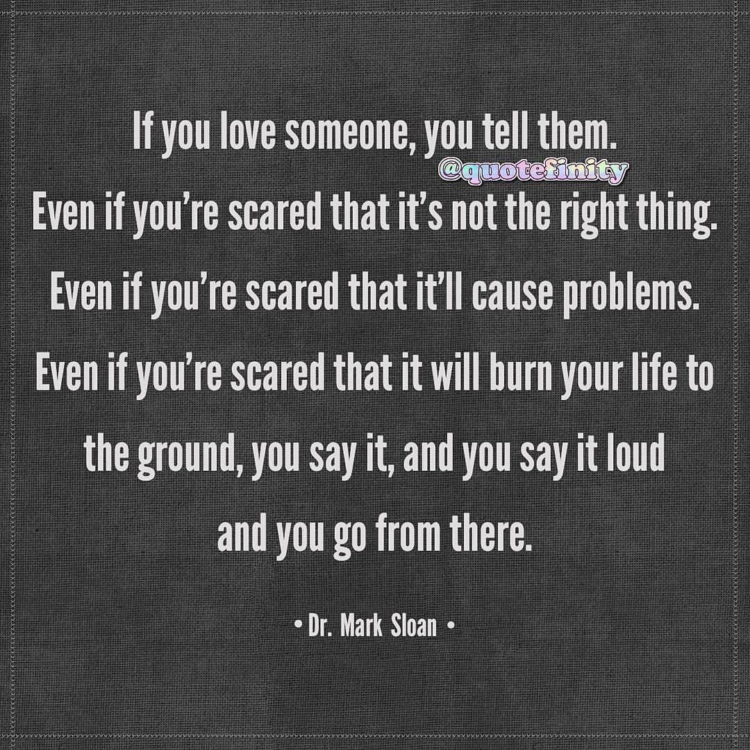 Love you why you tell them do someone How to