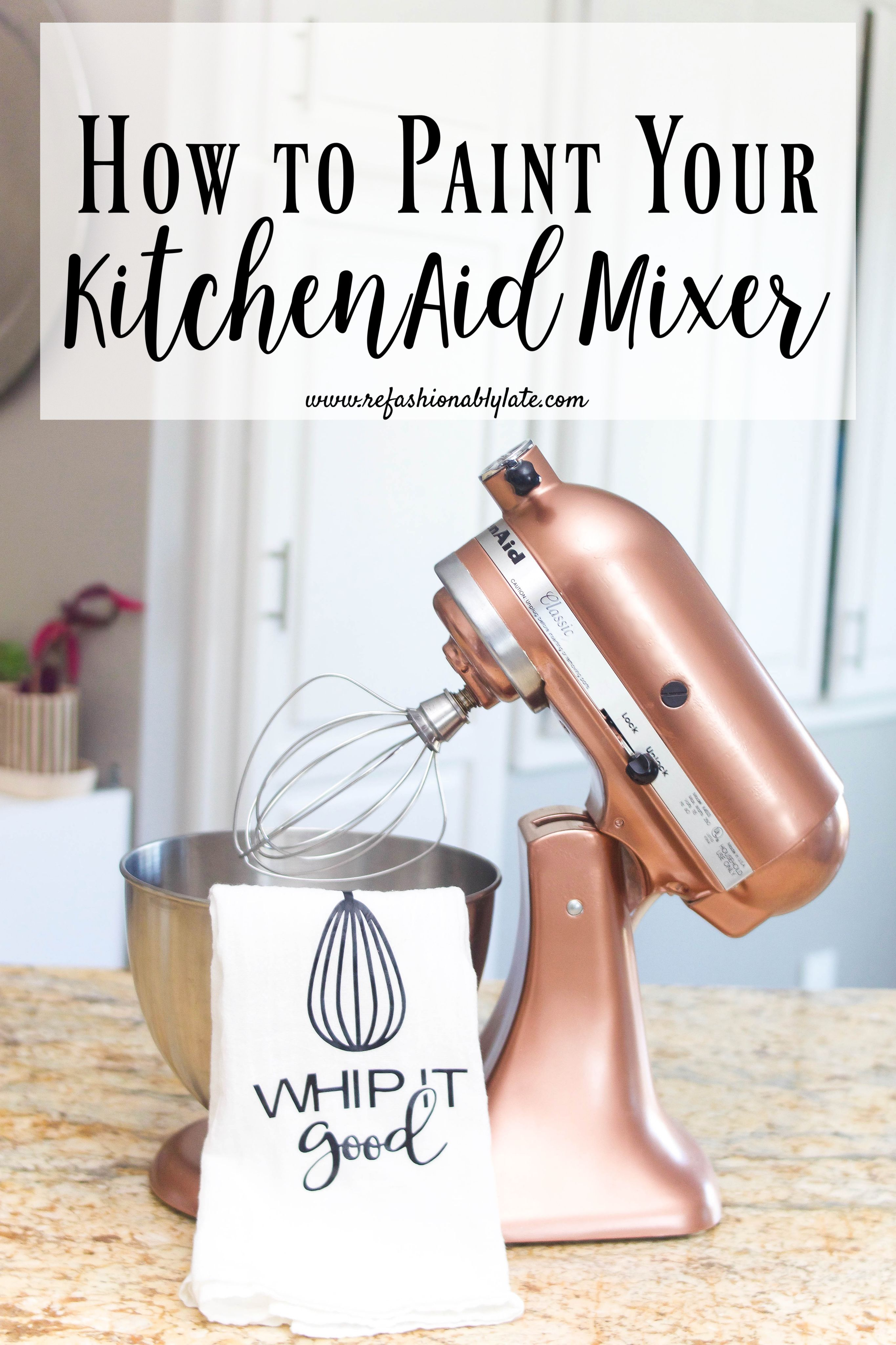 How to Paint a KitchenAid Mixer is part of diy - How to paint a KitchenAid Mixer  Step by step instructions with a video tutorial  A quick and easy project to add to your weekend to do list! refashionablylate KitchenAidMakeover KitchenAid copperKitchenAid DIY MixerMakeover StandingMixer