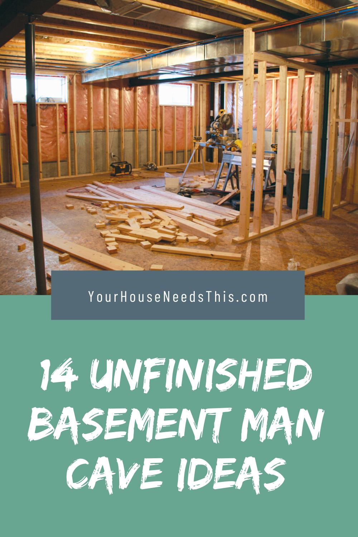 14 Unfinished Basement Man Cave Ideas Man Cave Basement Unfinished Basement Man Cave