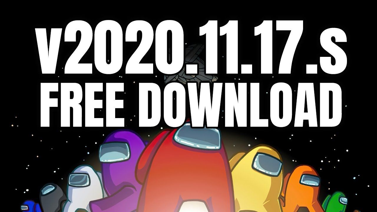 How To Download Latest Among Us 11 17s For Free On Pc Download Mega Link V2020 11 17s Al In 2021 Twitch Epic Games Download