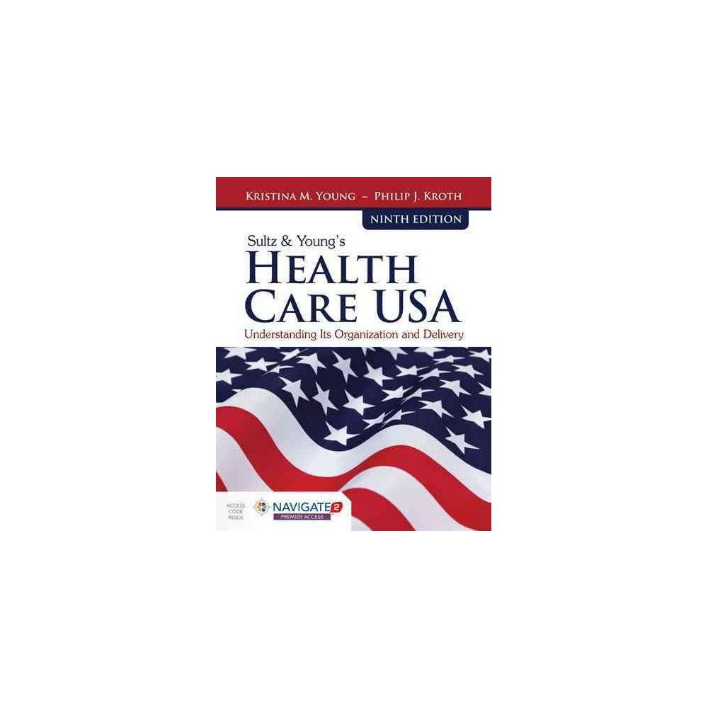 Sultz & Young Health Care USA + Navigate 2 Premier Access Code (Hardcover)  (Kristina M. Young)