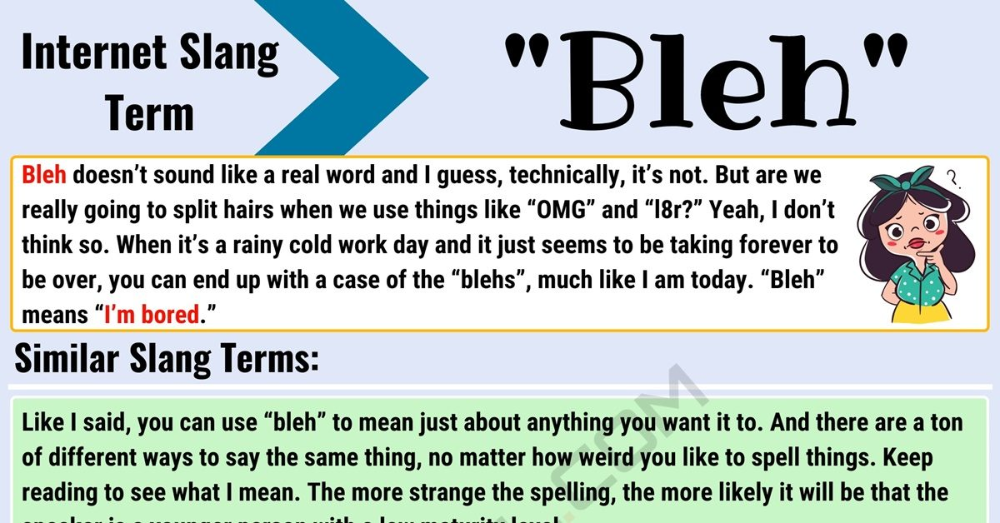 Bleh Meaning What Does The Incredible Term Bleh Mean 7esl Slang Words Meant To Be Learn English Vocabulary