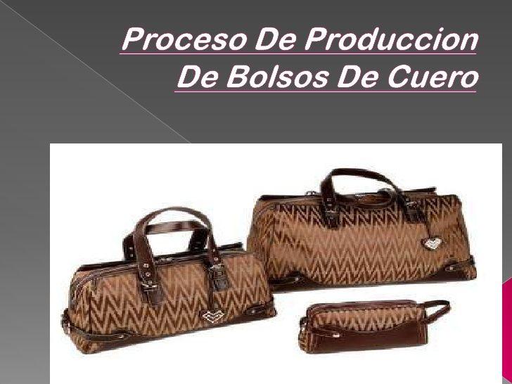 Proceso de produccion de bolsos de cuero