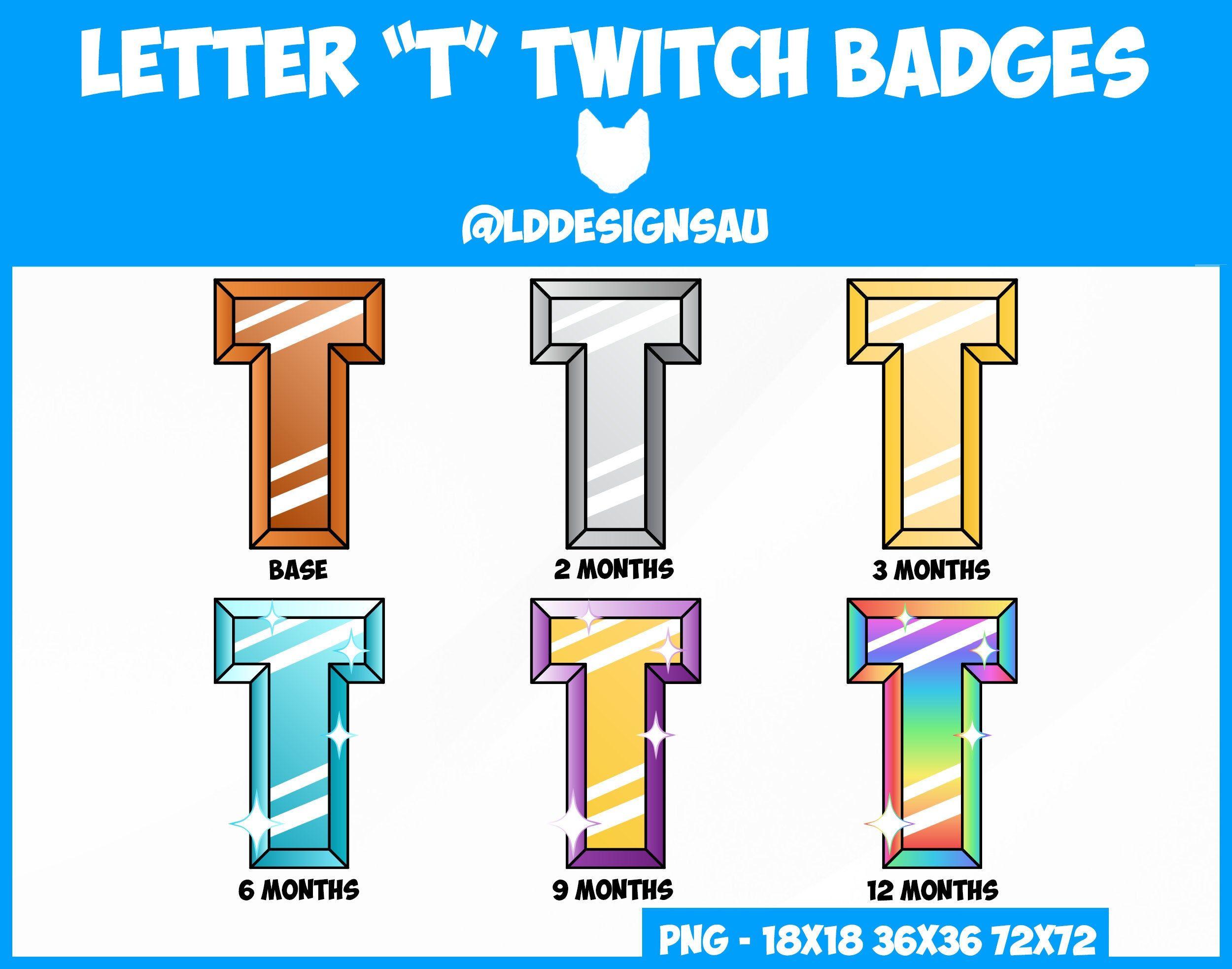 Twitch Sub Badges Bit Badges Letter T Lettering Letter T Twitch