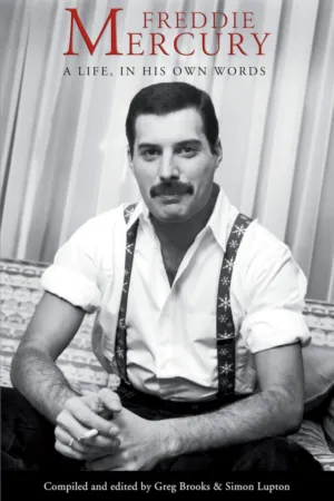Win an Autographed Copy of Freddie Mercury: A Life, In His Own Words - The Conscious Cat