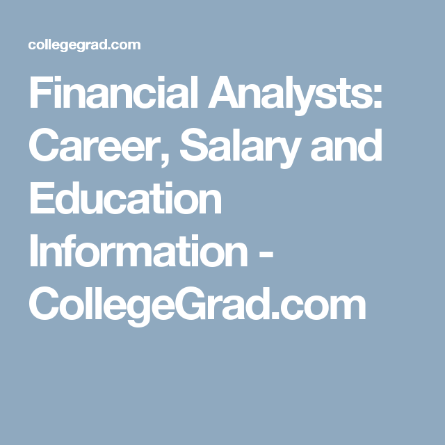 Financial Analysts Career Salary And Education Information