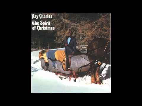 Ray Charles The Spirit Of Christmas Youtube