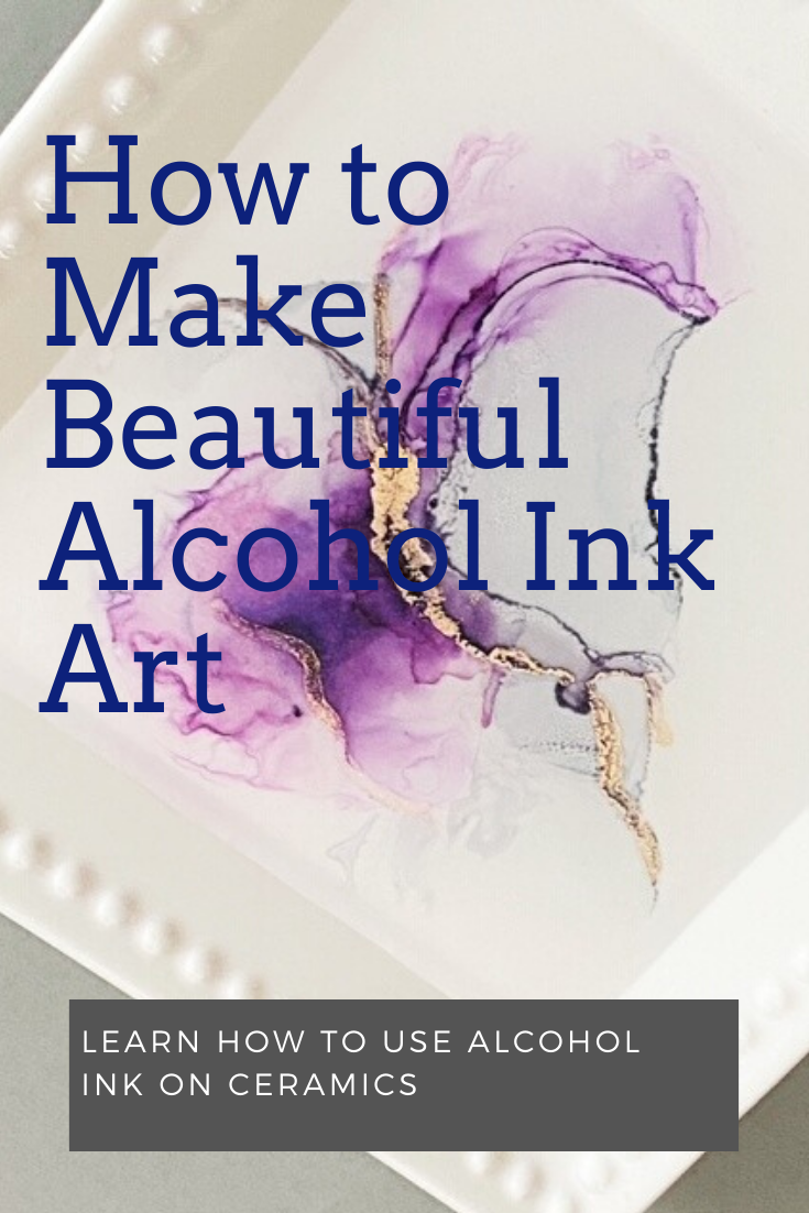 Alcohol Ink Tutorial using Ink, Resin and Ceramics