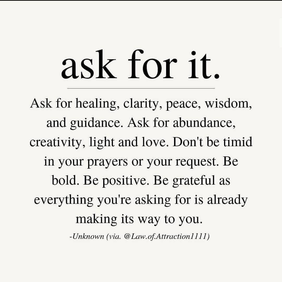 Ask for it