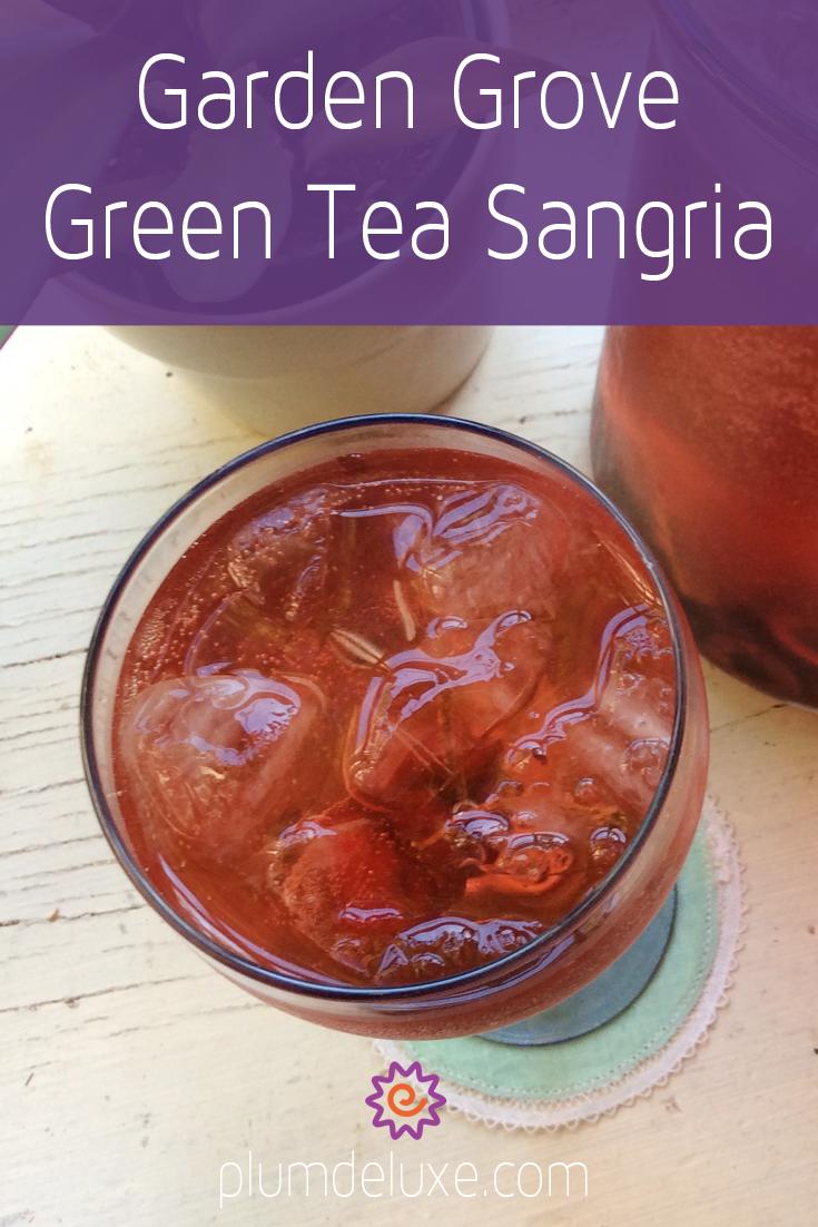 Garden Grove Green Tea Sangria Tea recipes, Sangria
