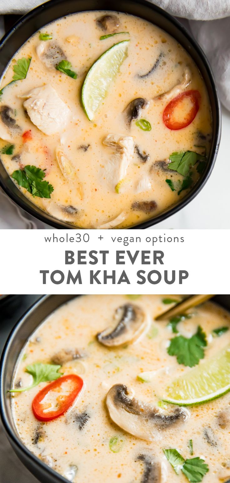 Best Ever Tom Kha Gai Soup (Thai Coconut Chicken Soup, Whole30, Paleo)