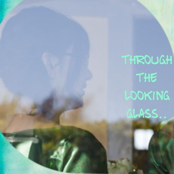 Through the looking glass..