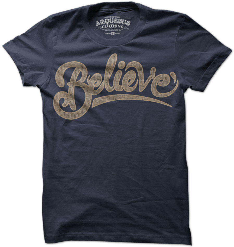 e92c97725144 Image of BELIEVE Apparel Design, Printed Tees, Cool Shirts, Cool Tees, Tee