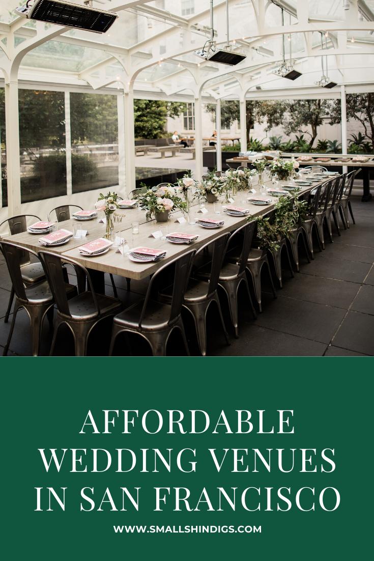 10 Affordable San Francisco Wedding Venues Sf wedding