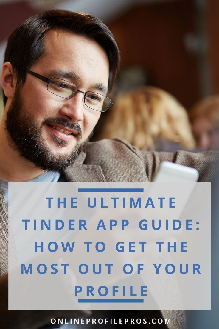 7 things to help you get the most out of your tinder