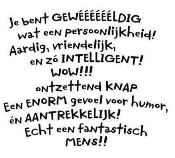 Een lief tekstje om iemands dag helemaal goed te maken door esmeeh8 humor pinterest - Om een e b e bbinnenkap te creeren ...
