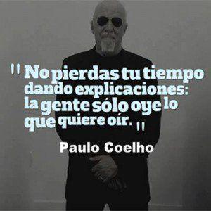 Quote In Spanish By Paulo Coelho Pablo Coelho Paulo Coelho