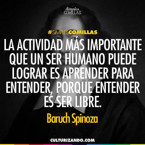 Baruch Spinoza Spinoza Frases La Coma Y Frases De Lectura