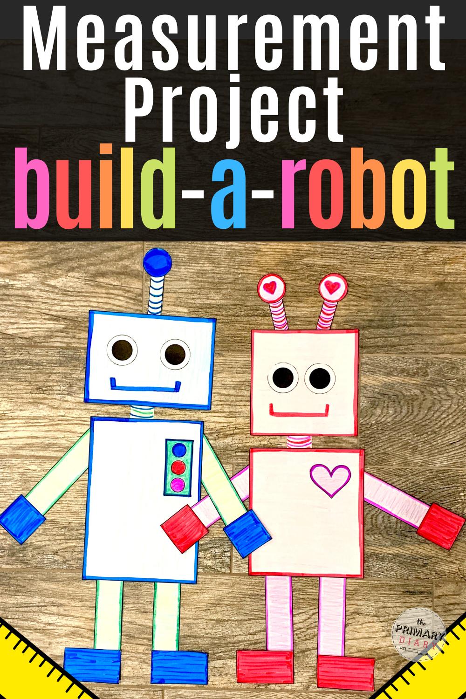 Measurement Project Second Grade Robot Measurement Activity Measurement Activities Kids Math Activities Kindergarten Math Activities [ 1500 x 1000 Pixel ]