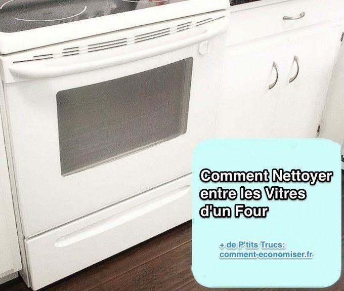 enfin une astuce pour nettoyer entre les vitres d 39 un four bien nettoyer dans la cuisine. Black Bedroom Furniture Sets. Home Design Ideas