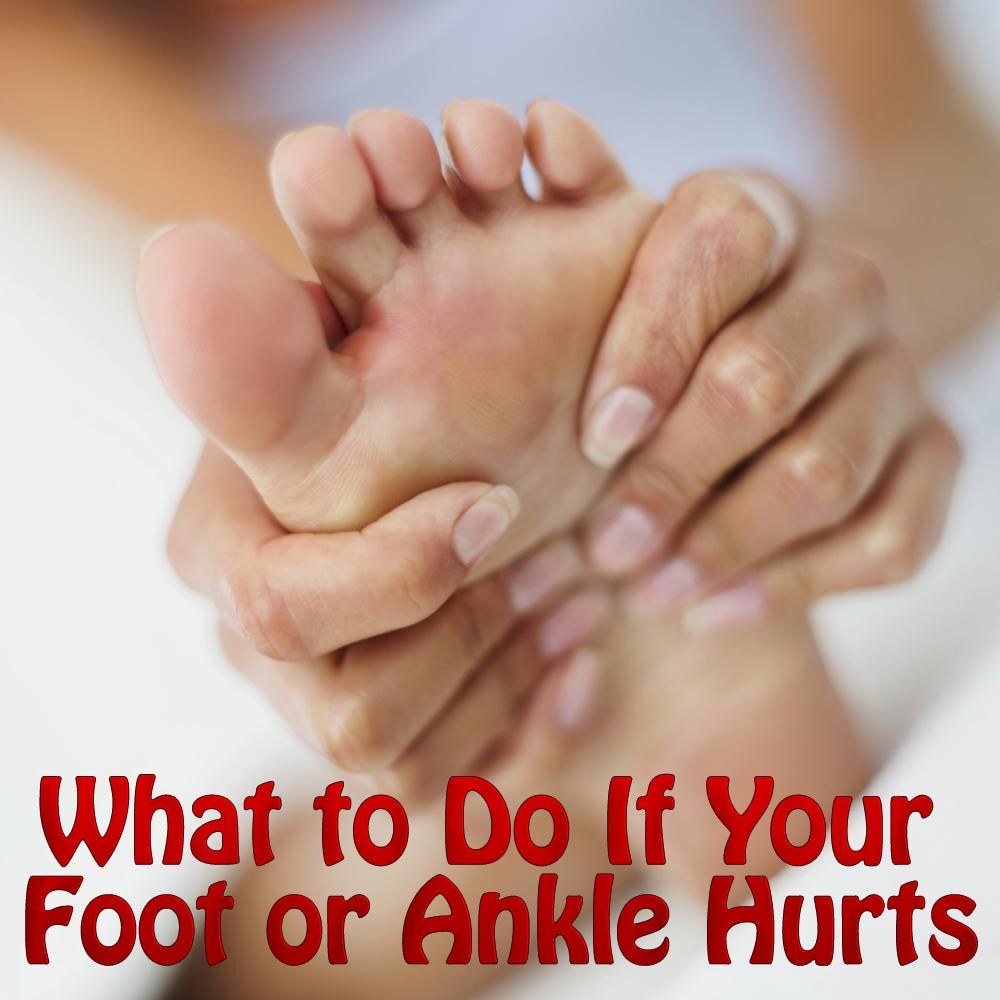 What to Do If Your Foot or Ankle Hurts  Health Stuff  Pinterest