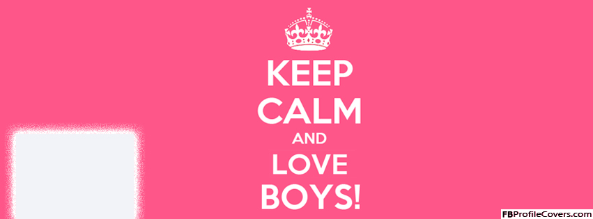 Keep Calm And Love Boys | quotes | Pinterest | Boys, Sad life and Sad