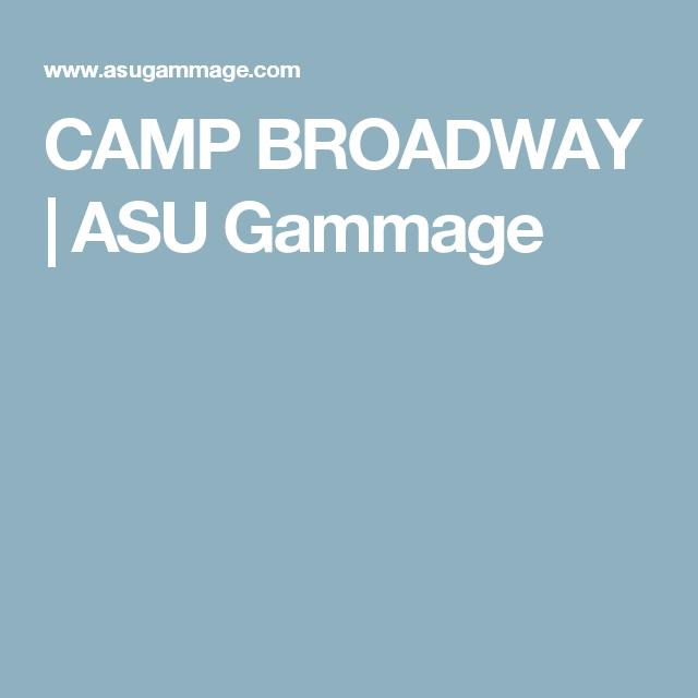 CAMP BROADWAY | ASU Gammage