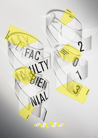 Nancy Skolos & Tom Wedell, Faculty Biennial Exhibition Poster, 2013