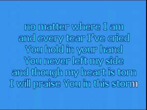 Praise You In This Storm Karaoke Youtube Church Songs