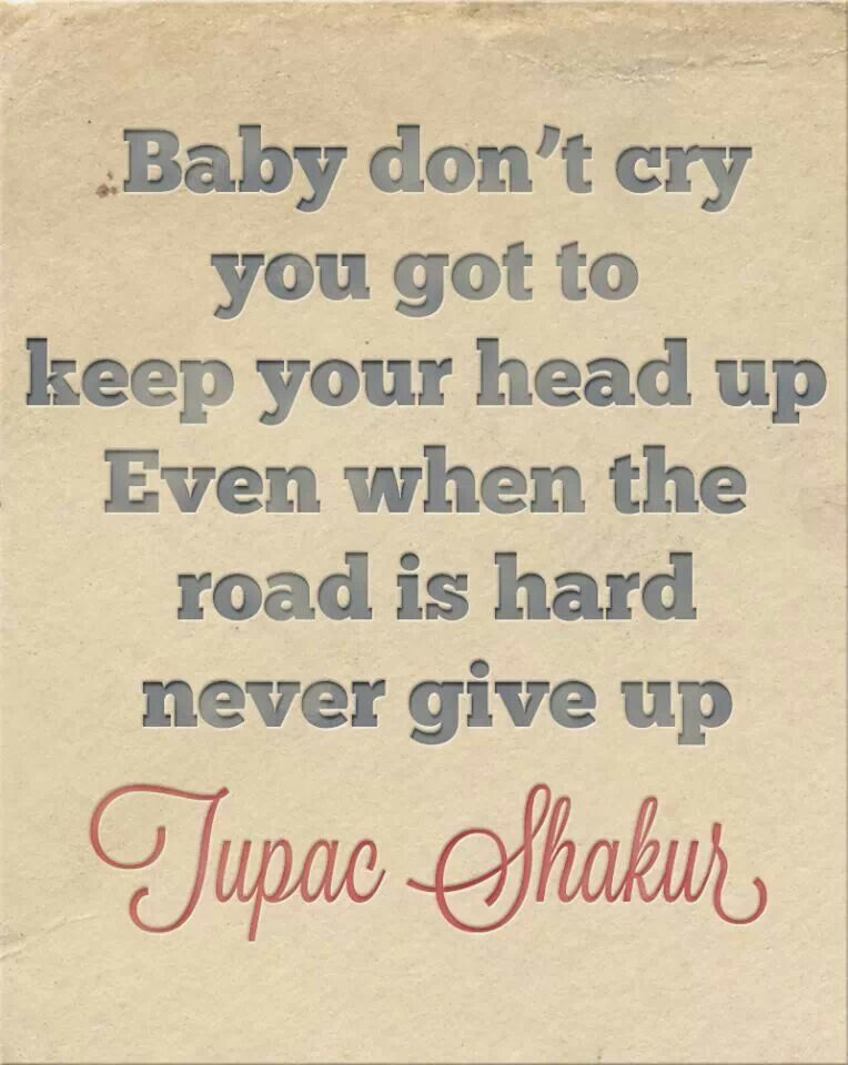 2paclyrical Genius One Of My Favorite Songs Ever Baby Dont