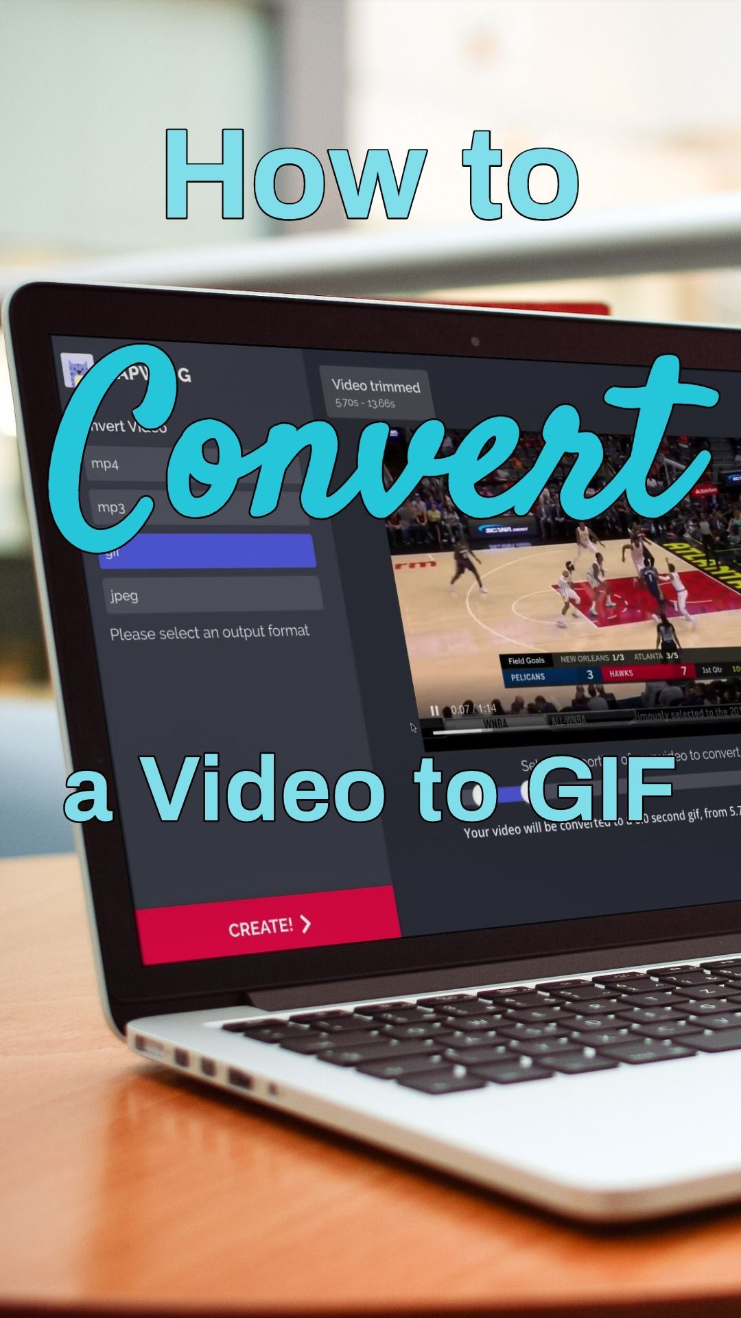 How to Convert a Video to a GIF Make your own animation