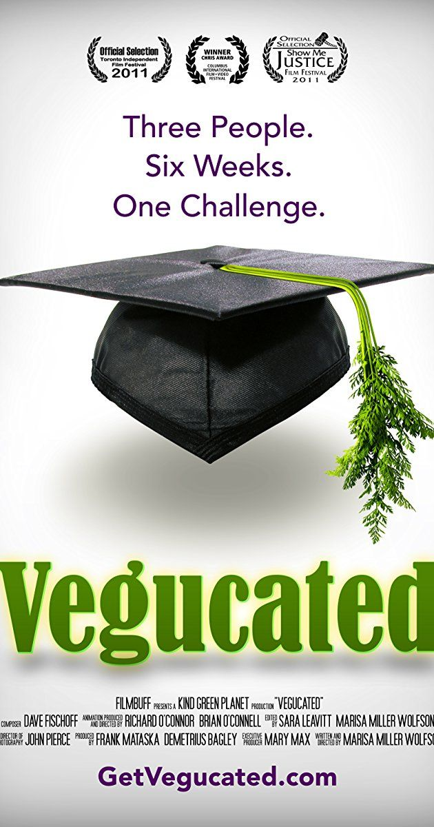 Vegucated 2011 On Imdb Plot Summary Synopsis And More Vegan Documentaries Health Documentaries What The Health Documentary