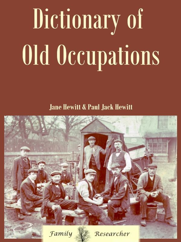 this dictionary of old occupations can be very interesting add