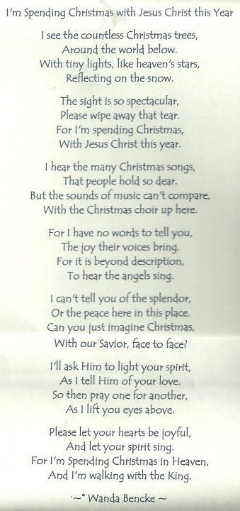 Spending Christmas with Jesus this year...what a great prospective ...